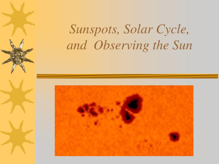 sunspots solar cycle and observing the sun n.