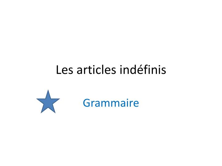 les articles ind finis n.