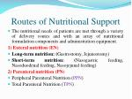 routes of nutritional s upport
