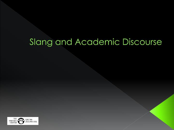 slang and academic discourse n.