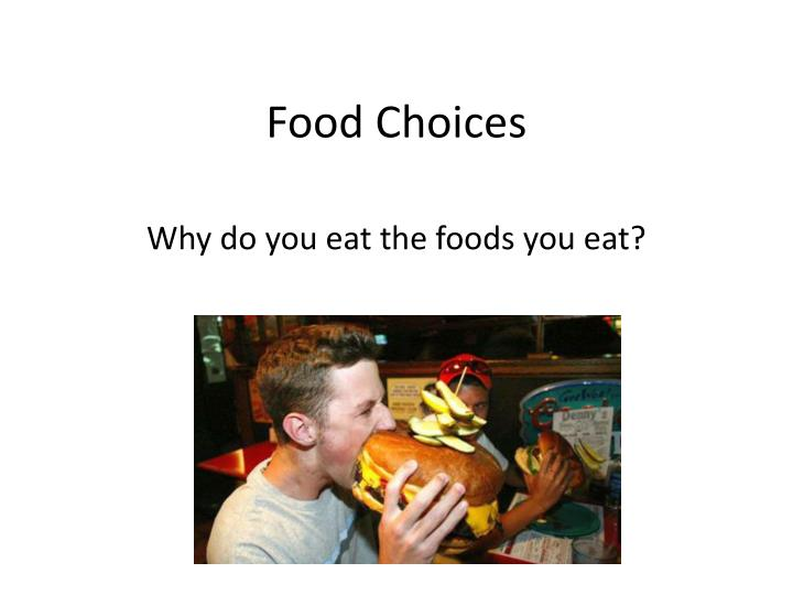 food choices n.