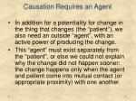 causation requires an agent