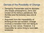 denials of the possibility of change