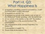 part i ii q3 what happiness is