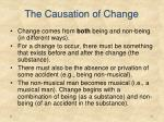 the causation of change