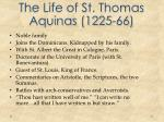 the life of st thomas aquinas 1225 66