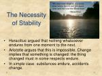 the necessity of stability