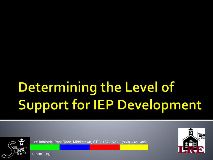determining the level of support for iep development n.