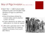 bay of pigs invasion like i said not well