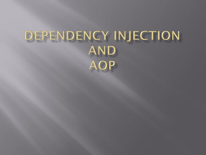 dependency injection and aop n.