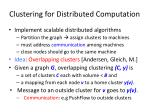 clustering for distributed computation