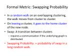 formal metric swapping probability