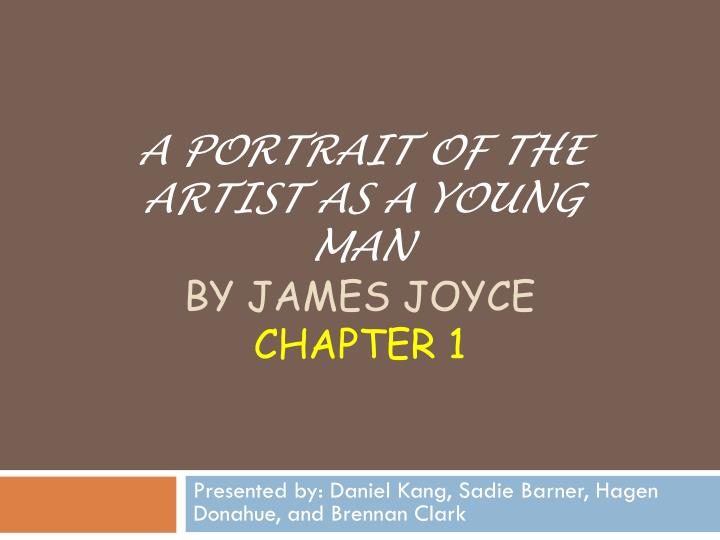 a portrait of the artist as a young man by james joyce chapter 1 n.