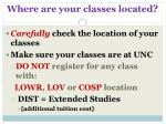 where are your classes located