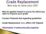 grade replacement best way to raise your gpa