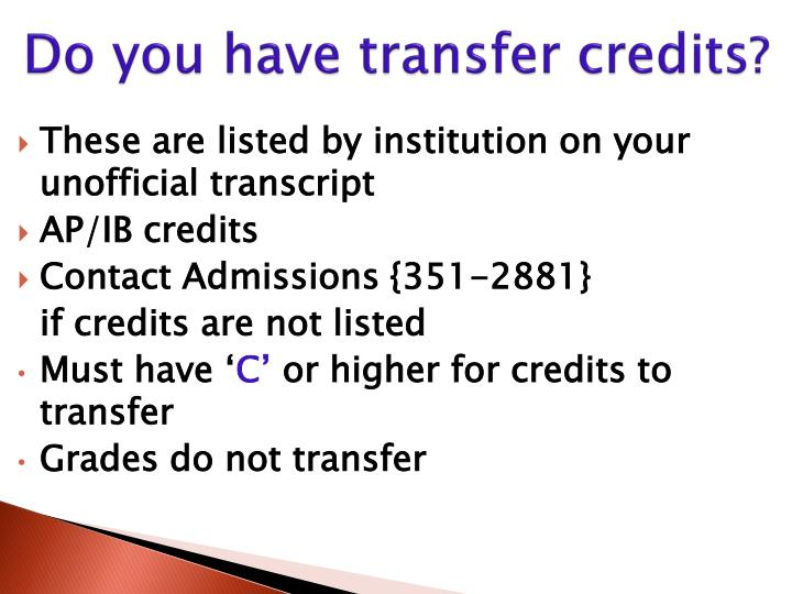 Do you have transfer credits