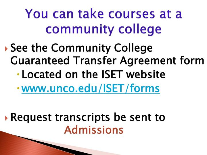You can take courses at