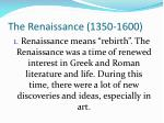 the renaissance 1350 1600