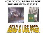 how do you prepare for the abp exam