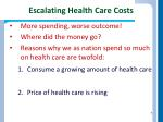 escalating health care costs