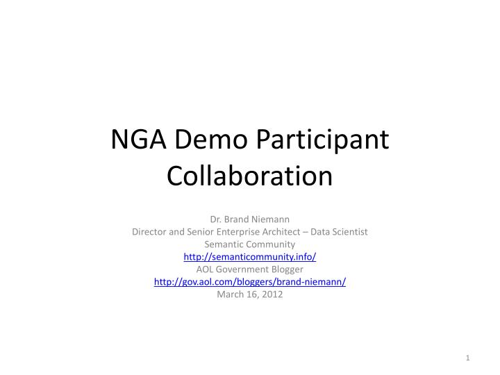 PPT - NGA Demo Participant Collaboration PowerPoint