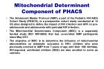 mitochondrial determinant component of phacs