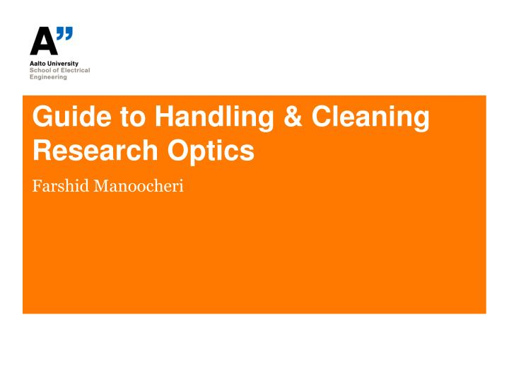 guide t o handling cleaning research optics n.