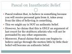 pascal on inauthentic belief