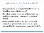 what about the belief in god