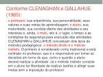 conforme clenaghan e gallahue 1985