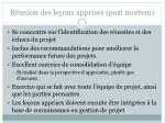 r union des le ons apprises post mortem