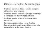 cliente servidor desvantagens