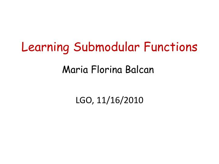 learning submodular functions n.