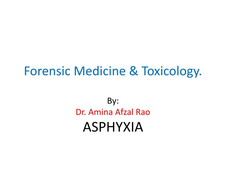 forensic medicine toxicology n.