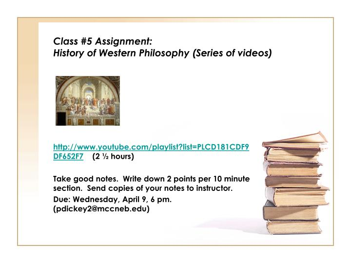class 5 assignment history of western philosophy series of videos n.
