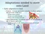 adaptations needed to move onto land