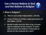 can a person believe in god and not believe in religion1