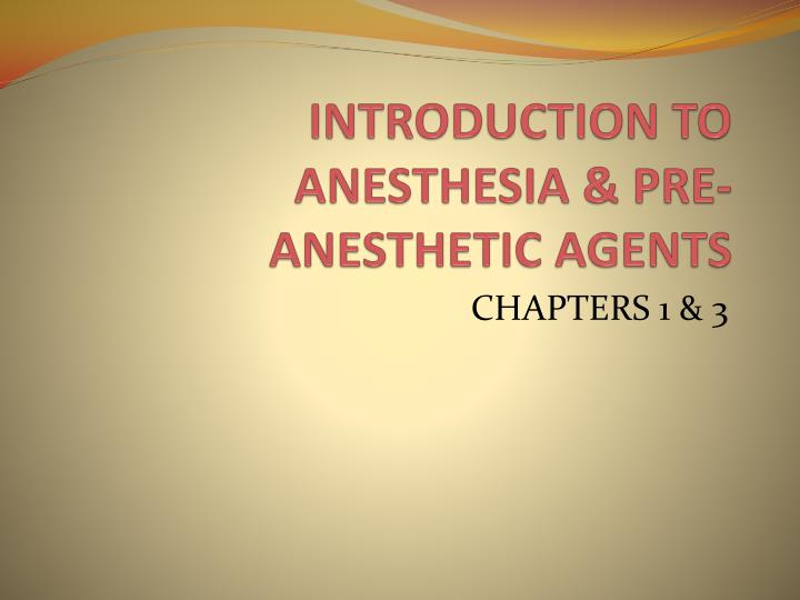 introduction to anesthesia pre anesthetic agents n.