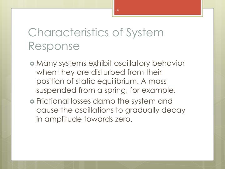 Characteristics of System Response