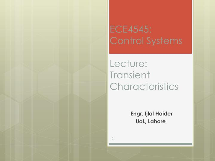 Ece4545 control systems lecture transient characteristics