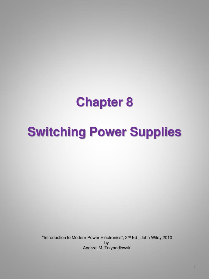 chapter 8 switching power supplies n.