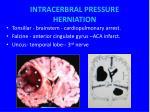 intracerbral pressure herniation