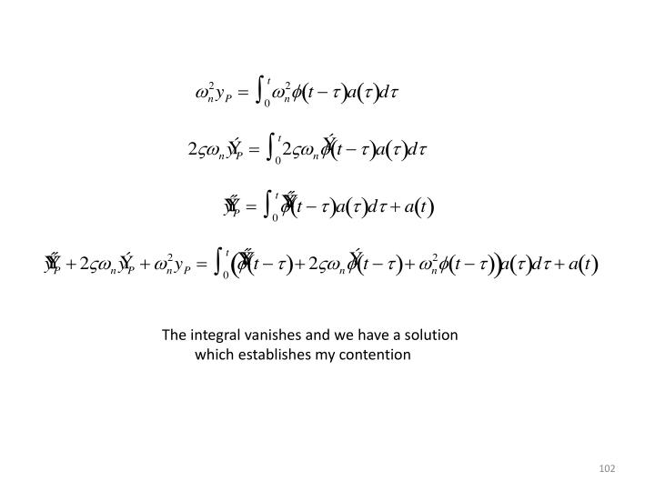 The integral vanishes and we have a solution