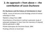 2 an approach from above the contribution of louis duchesne1