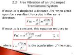 2 2 free vibration of an undamped translational system1