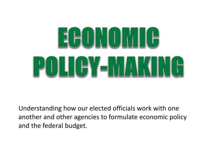 economic policy making n.