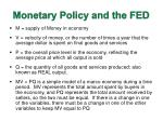 monetary policy and the fed1