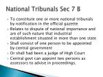 national tribunals sec 7 b