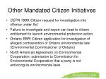 other mandated citizen initiatives