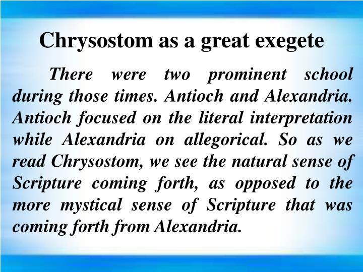 Chrysostom as a great exegete